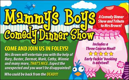 Mammy's Boys Dinner Show - Kidderminster 27/03/2020