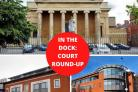 IN THE DOCK: Worcester Magistrates Court round-up