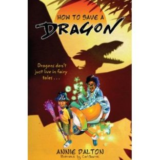 How To Save A Dragon by Annie Dal