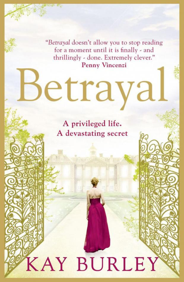 Betrayal by Kay Burley