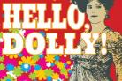 Hello Dolly - coming to the Norbury