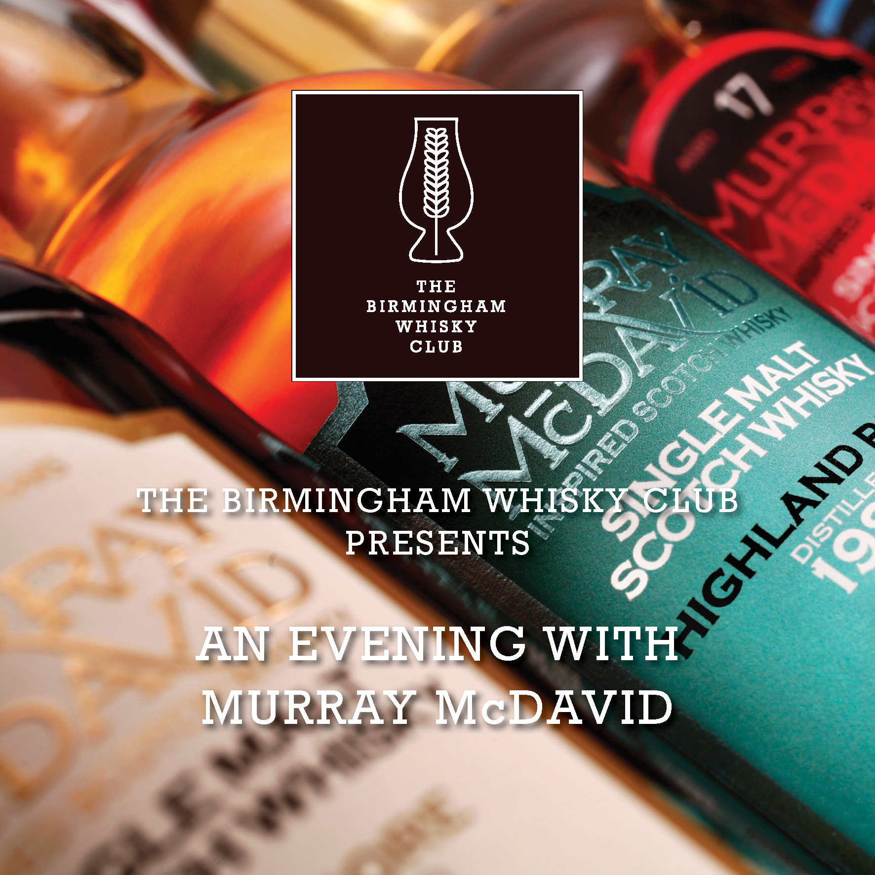 The Birmingham Whisky Club Presents :: An Evening With Murray McDavid