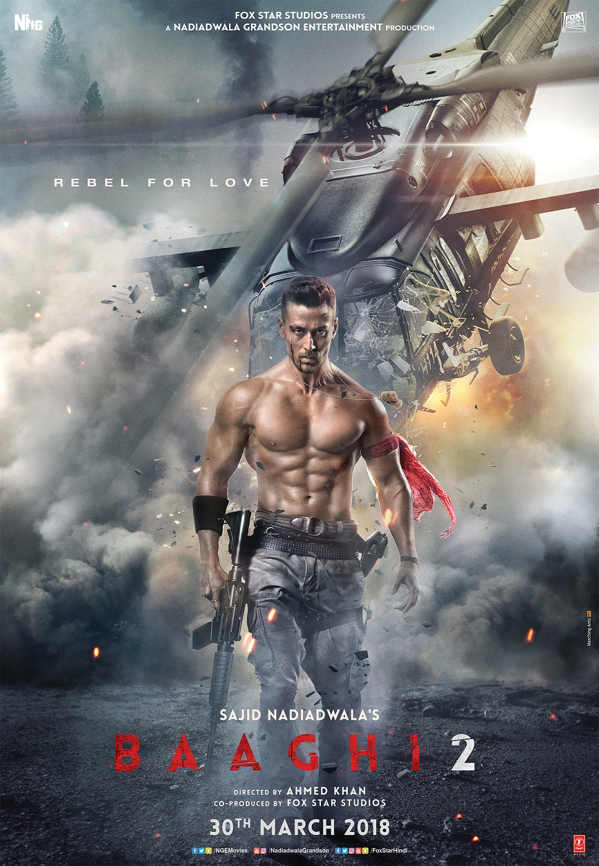 TIGER SHROFF, THE REBEL FOR LOVE, RETURNS IN BAAGHI 2, IN CINEMAS ON 30TH MARCH 2018