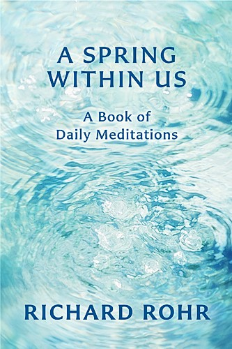 Richard Rohr Meditations: One Day Retreats