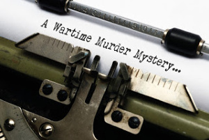 Careless Talk Costs Lives! A Wartime Murder Mystery